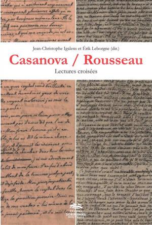 Casanova-Rousseau : lectures croisées