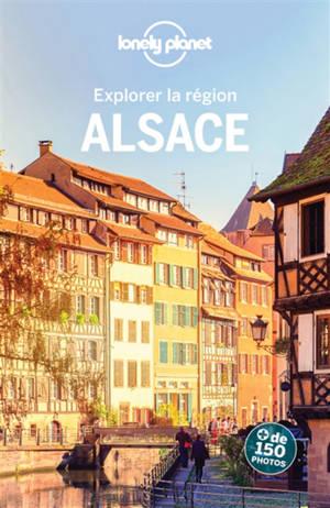 Alsace : explorer la région