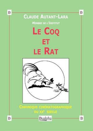Chronique cinématographique du XXe siècle, Le coq et le rat