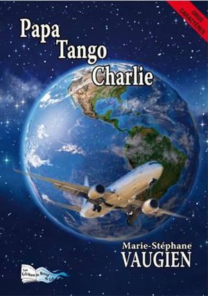 Papa Tango Charlie : récit