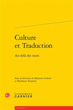 Culture et traduction : au-delà des mots