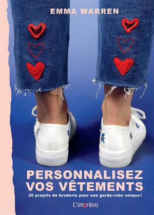 Personnalisez vos vêtements : 20 projets de broderie pour une garde-robe unique !