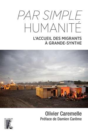 Par simple humanité : l'accueil des migrants à Grande-Synthe