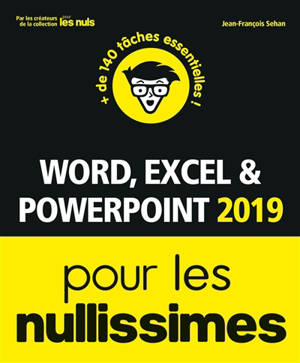 Word, Excel & PowerPoint 2019 pour les nullissimes