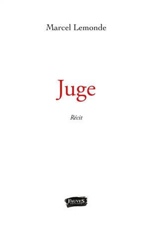 Juge : récit