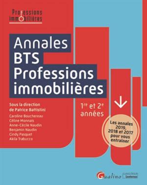 Annales BTS professions immobilières, 1re et 2e années : les annales 2019, 2018 et 2017 pour vous entraîner