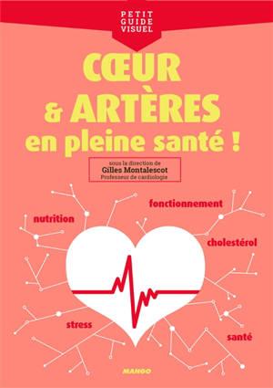 Coeur et artères : en pleine santé !
