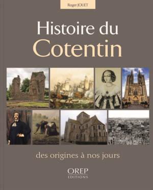 Histoire du Cotentin : des origines à nos jours