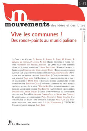 Mouvements. n° 101, Vive les communes ! : des ronds-points au municipalisme