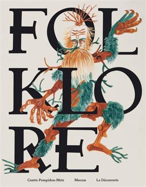 Folklore : artistes et folkloristes, une histoire croisée