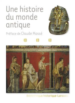 Une histoire du monde antique
