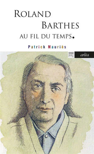 Roland Barthes : au fil du temps