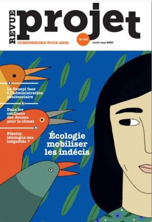 Projet. n° 375, Ecologie : comment mobiliser les indécis ?