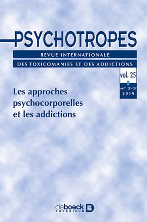 Psychotropes. n° 2-3 (2019), Les approches psychocorporelles et les addictions