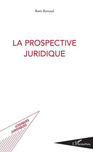 La prospective juridique