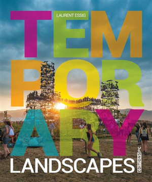 Temporary landscapes