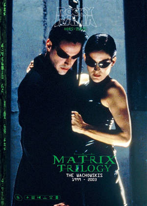 Rockyrama, hors série, Matrix trilogy : the Wachowskis, 1999-2003