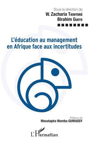 L'éducation au management en Afrique face aux incertitudes