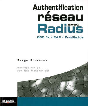 Authentification réseau avec Radius : 802.1x, EAP, FreeRadius