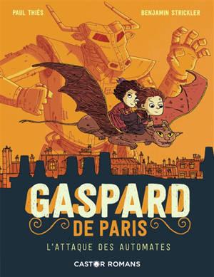 Gaspard de Paris, L'attaque des automates