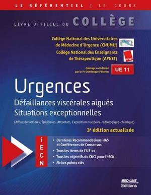 Urgences : défaillances viscérales aiguës, situations exceptionnelles (afflux de victimes, épidémies, attentats, exposition nucléaire-radiologique-chimique) : UE 11