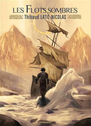 Chevauche-Brumes. Volume 2, Les flots sombres