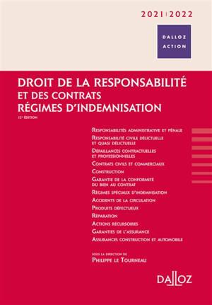 Droit de la responsabilité et des contrats : régimes d'indemnisation : 2020-2021