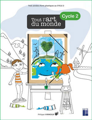 Tout l'art du monde, cycle 2