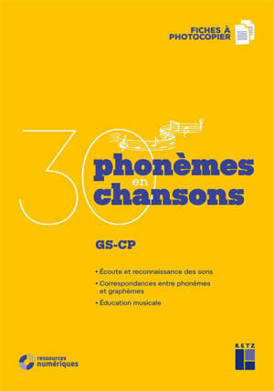 30 phonèmes en 30 chansons : GS-CP : + ressources numériques