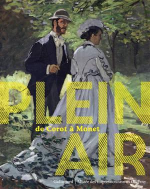 Plein air : de Corot à Monet