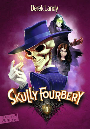 Skully Fourbery. Volume 1
