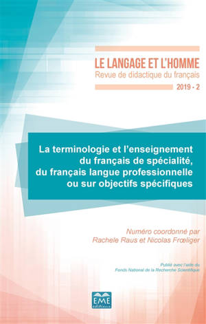Langage et l'homme (Le). n° 2 (2019), La terminologie et l'enseignement du français de spécialité, du français langue professionnelle ou sur objectifs spécifiques