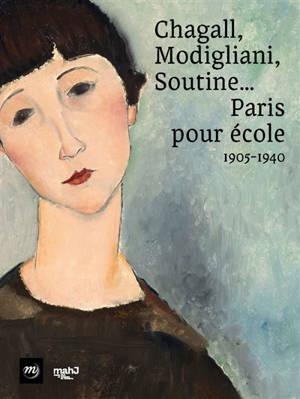 Chagall, Modigliani, Soutine... : Paris pour école, 1905-1940 : exposition, Paris, Musée d'art et d'histoire du judaïsme, du 8 avril au 29 août 2021