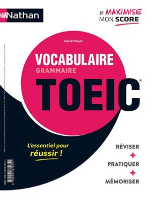Grammaire, vocabulaire, TOEIC : pratiquer, mémoriser, se tester