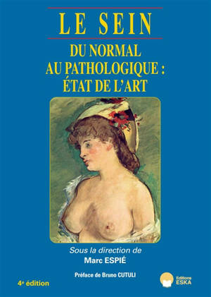 Le sein : du normal au pathologique : état de l'art