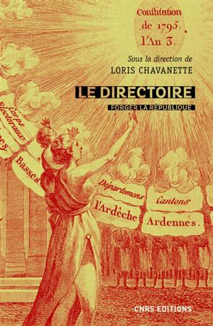 Le Directoire : forger la République, 1795-1799