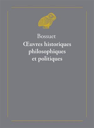 Oeuvres historiques, philosophiques et politiques