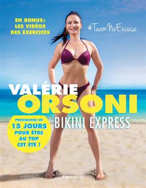 Bikini express : programme en 15 jours pour être au top cet été !