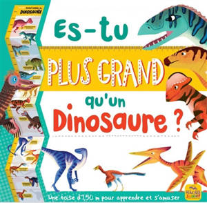 Es-tu plus grand qu'un dinosaure ?