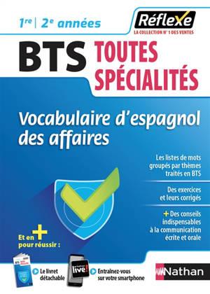 Vocabulaire d'espagnol des affaires, BTS toutes spécialités : 1re-2e années