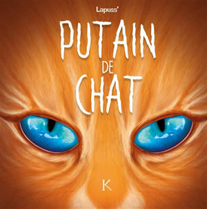 Putain de chat. Volume 6