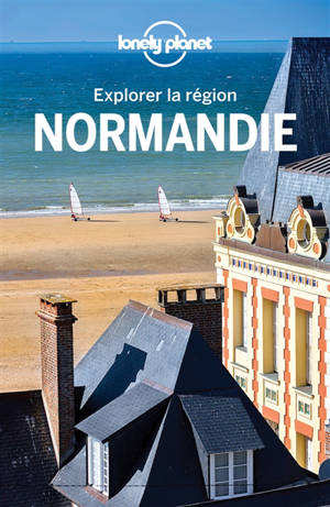 Normandie : explorer la région