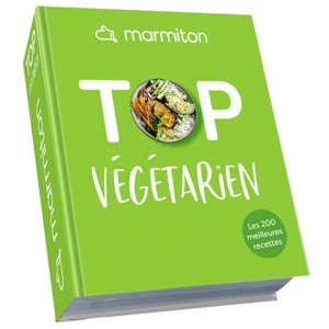 Top végétarien : les 200 meilleures recettes