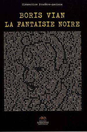 Boris Vian : la fantaisie noire