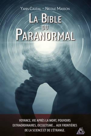 La bible du paranormal