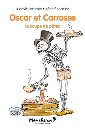 Oscar et Carrosse : la soupe de pâtes