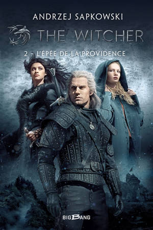 The witcher. Volume 2, L'épée de la providence