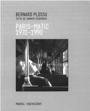 Paris-matic : 1970-1990