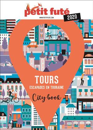 Tours : escapades en Touraine : 2020
