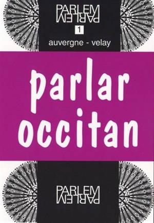 Parlar occitan : Auvergne-Velay